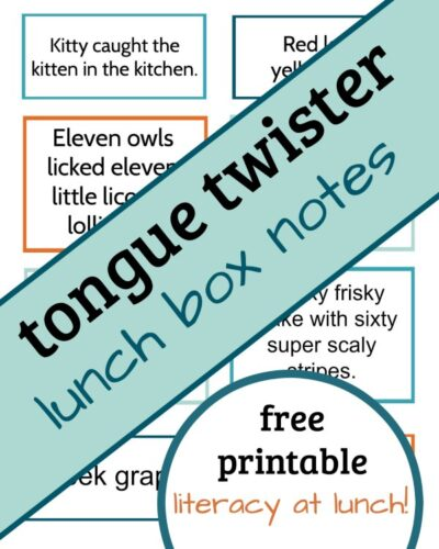 Literacy at Lunch: Tongue Twister Lunch Box Notes
