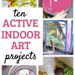 10 Indoor Active Art Projects for Kids