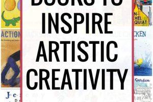 23 Picture Books to Inspire Artistic Creativity