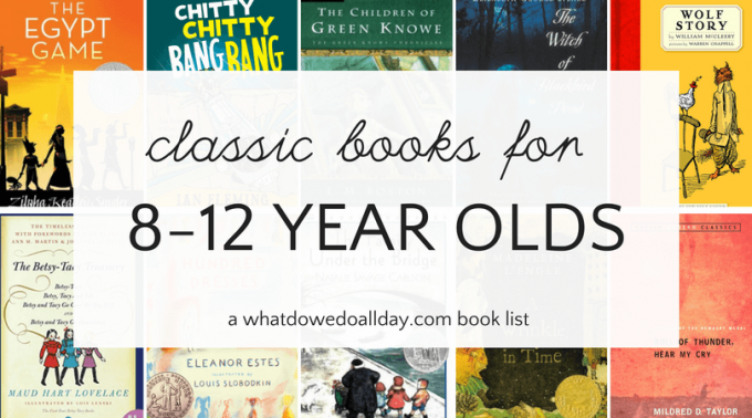 Classic books for 8-12 year olds tweens.