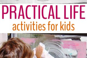 12 Practical Life Activities for Kids