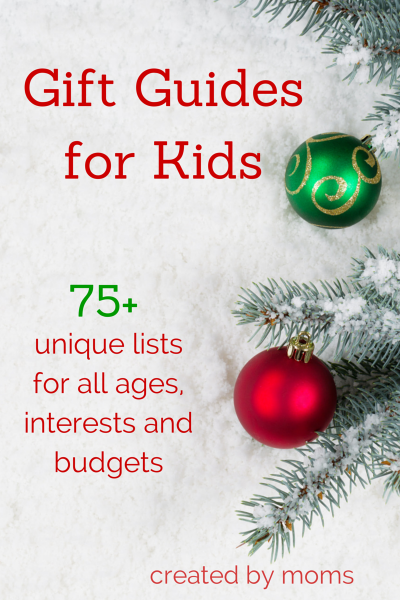 Gifts for kids. Guides sorted by age and interest.