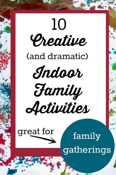 Fun indoor family activities that will liven things up!