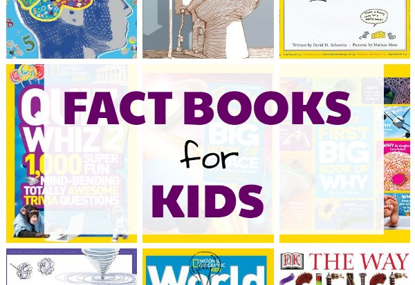 Nonfiction fact books for kids of all ages.