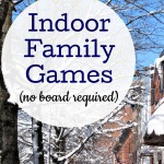 14 Fun Indoor Family Games (No Board Necessary)