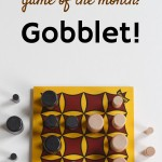 Game of the Month: Gobblet!