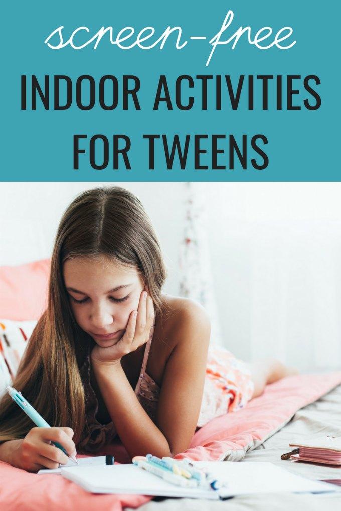 Easy and fun indoor activities for tweens: games, crafts, active ideas.  #tweens #Indooractivities #kids