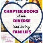 12 Chapter Books About Diverse (and Loving) Families