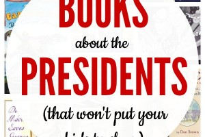 14 books about presidents for kids that are actually interesting.