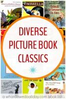 Diverse picture books for kids. Classics everyone will love.
