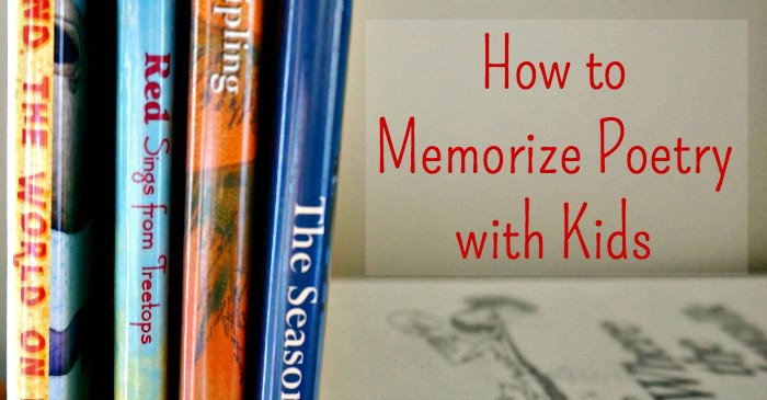 family literacy how to memorize poetry with kids