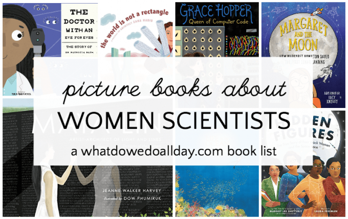 Picture book biographies of women scientists