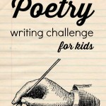 Poetry Writing Challenge for Kids {Week 1}