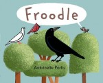 Froodle is a funny book for kids.