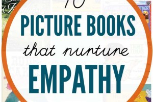 Picture books to teach kids about empathy, understanding and entitlement.