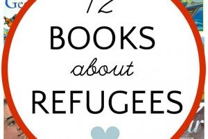 12 Children's Books about Refugees (Picture Books)