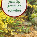 Creative Family Gratitude Activities Kids and Parents will Love