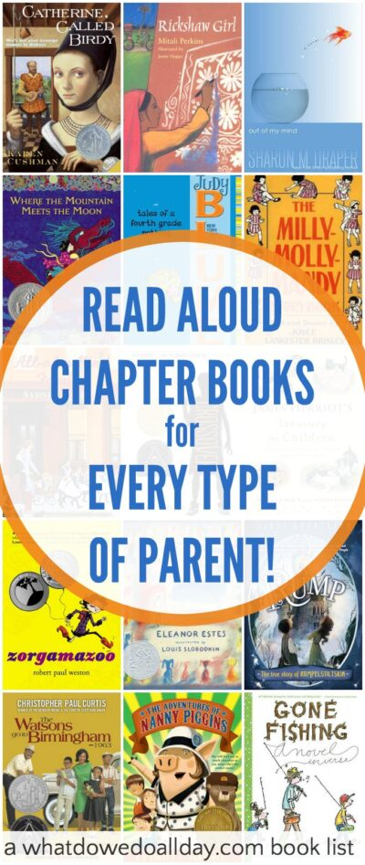 15+ Read aloud chapter books for every type of parent that kids will love, too.