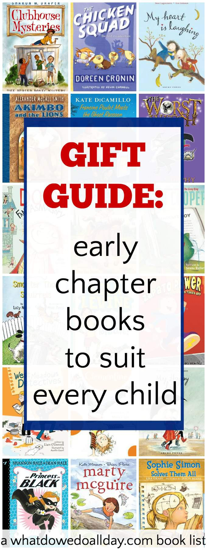 The best early chapter books for kids to give as gifts. Choices for kids with lots of different interests.