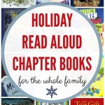 16 Holiday Read Aloud Chapter Books (the whole family will enjoy)