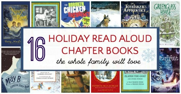 Holiday read aloud chapter books for everyone.