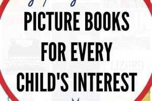 Picture Books for Every Child's Interest (Gift Guide)