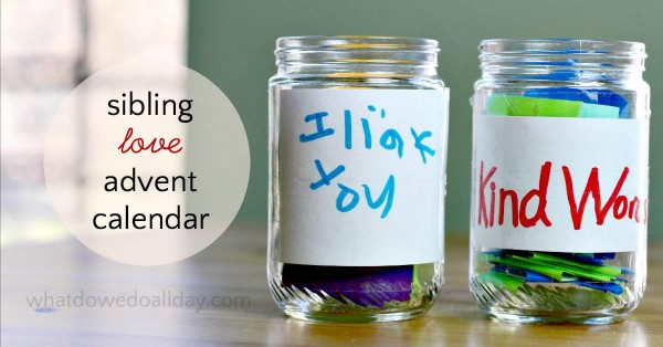 Sibling kindness and love advent calendar to help kids get along.