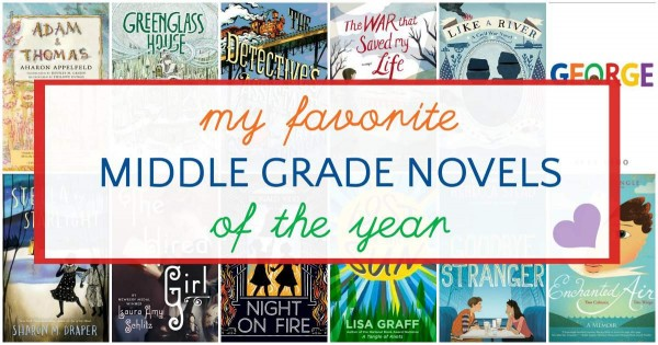 Best middle grade novels of 2015 as chosen by a parent.
