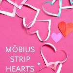 Mobius Strip Hearts: A Valentine for Math Nerds