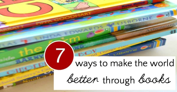 Learn how to help your kids learn service and make the world a better place using books as inspiration.