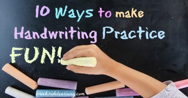 10 ways to make handwriting practice for kids fun!