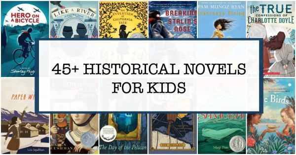 A list of historical fiction books for kids that covers many historical periods.