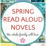 Spring Read Alouds (The Whole Family Will Love)