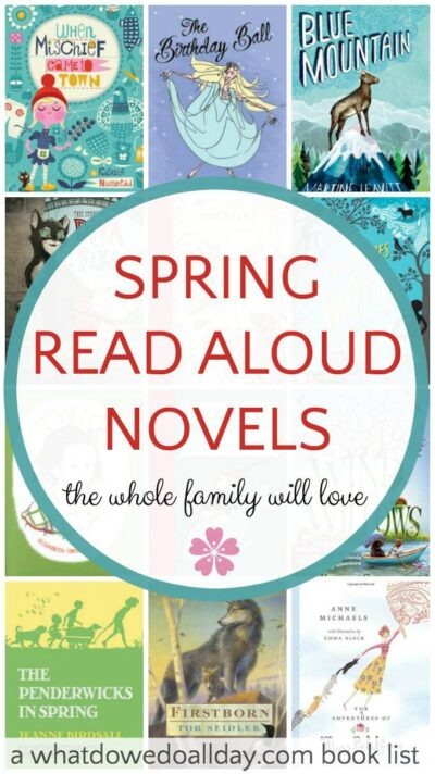 12 chapter books that make great spring read alouds for the whole family.