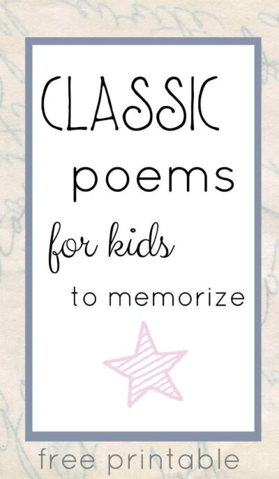 classic poems for kids to memorize perfect for families too