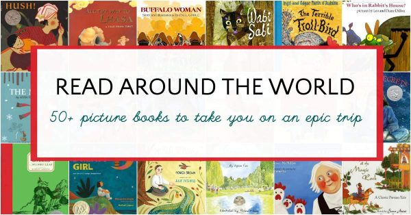 Picture books for kids that will take them around the world.