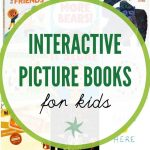 Beyond Lift the Flap: Interactive Picture Books for Kids