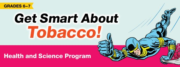 Get Smart About Tobacco health and science program