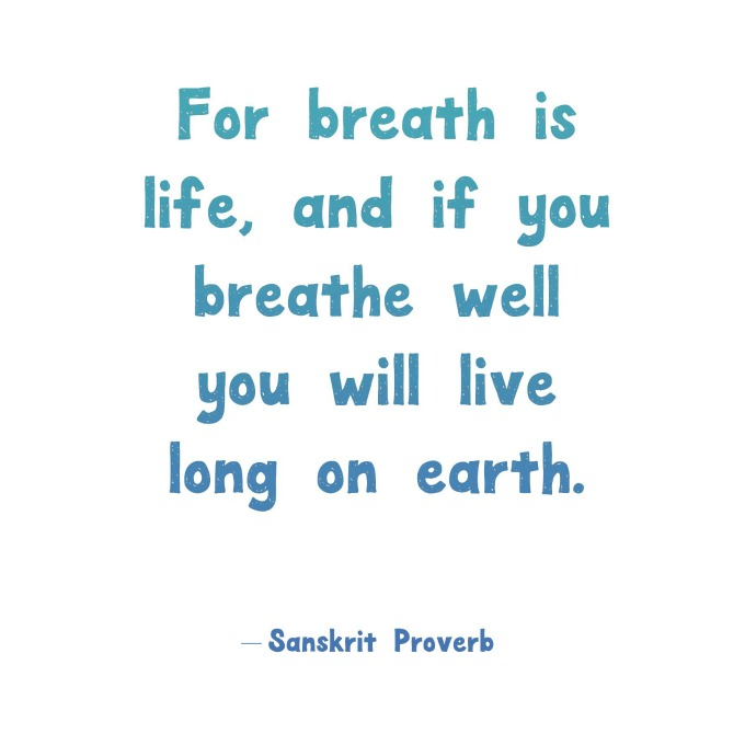sanskrit proverb about healthy breathing