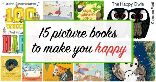 Children's picture books about happiness.