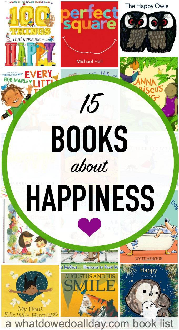 15 smile inducing children u0027s books about happiness and joy