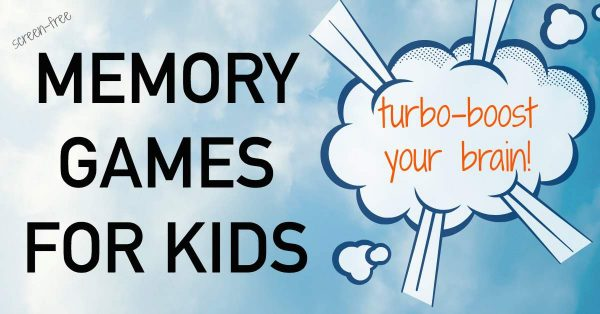 26 Brain Boosting Memory Games for Kids