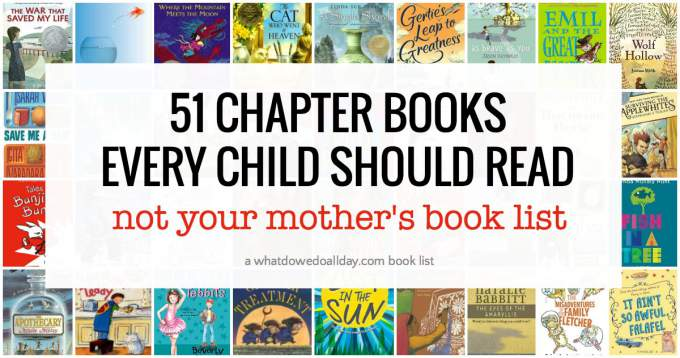 Must read chapter books every child should read.