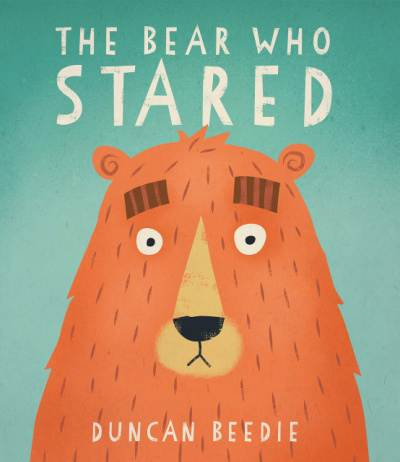 The Bear Who Stared book cover with big eyed bear