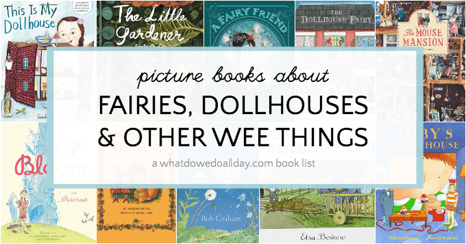 Dollhouse books for kids, fairies, too!