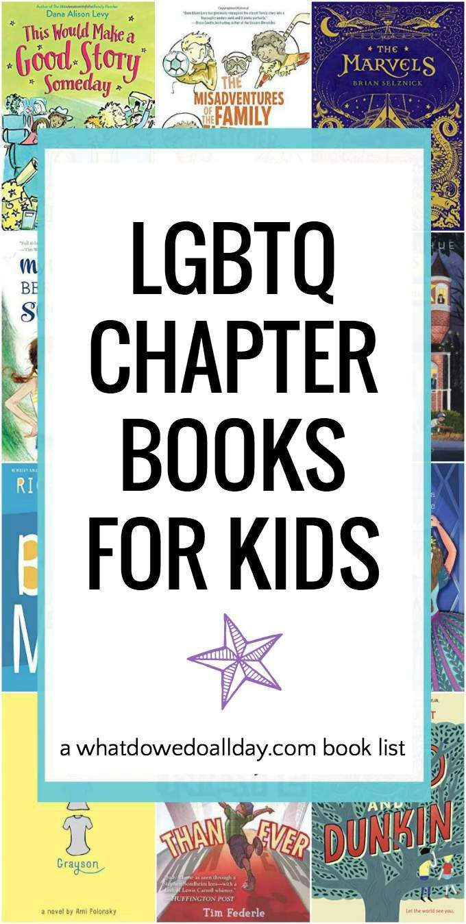 LGBTQ chapter books for children