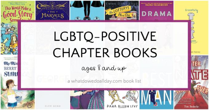 LGBTQ postive chapter books for kids