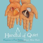 A Handful of Quiet to teach mindfulness to children
