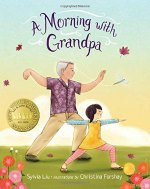 A Morning with Grandpa. Intergeneration picture book to teach mindfulness.