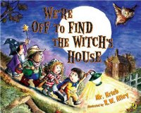 We're Off toe Find the Witch's House